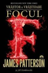 Vrajitor si vrajitoare Vol.3 Focul - James Patterson