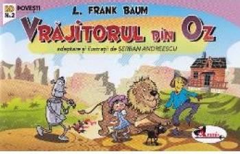 Vrajitorul Din Oz - L. Frank Baum. Benzi Desenate