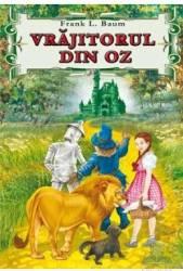 Vrajitorul din Oz - L. Frank Baum Carti