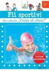 Vreau sa citesc - Fii Sportiv Carti