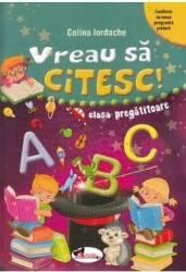 Vreau sa citesc Clasa pregatitoare - Celina Iordache Carti
