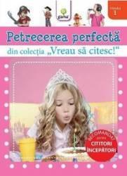 Vreau sa citesc Petrecerea perfecta - Nivelul 1 Carti