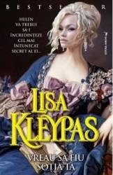 Vreau sa fiu sotia ya - Lisa Kleypas