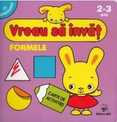 Vreau sa invat Formele 2-3 Ani Carti