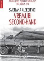 Vremuri second-hand - Svetlana Aleksievic Carti