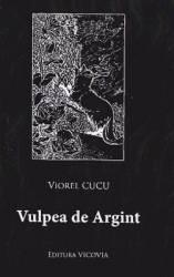 Vulpea de argint - Viorel Cucu