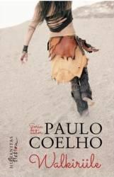 Walkiriile - Paulo Coelho