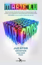 Warcross Vol.1 Jucator. Vanator. Hacker. Pion - Marie Lu