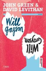 Will Grayson Will Grayson - John Green David Levithan