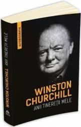 Winston Churchill. Anii tineretii mele