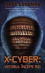 X-Cyber Viitorul incepe azi - Marc Goodman