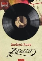 Zaraza - Andrei Ruse