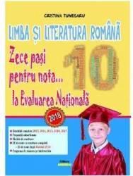 Zece pasi pentru nota 10 la Evaluarea Nationala - Cristina Tunegaru