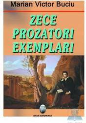 Zece prozatori exemplari - Marian Victor Buciu