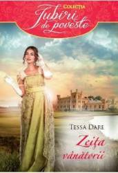 Zeita vanatorii - Tessa Dare