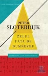 Zelul fata de Dumnezeu - Peter Sloterdijk