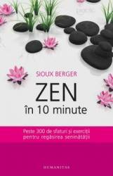 Zen in 10 minute - Sioux Berger