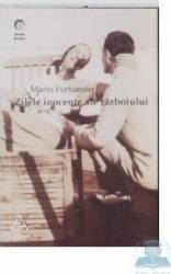 Zilele inocente ale razboiului - Mario Fortunato