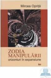 Zodia manipularii - Mircea Oprita