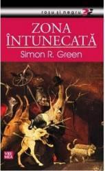 Zona intunecata - Simon R. Green