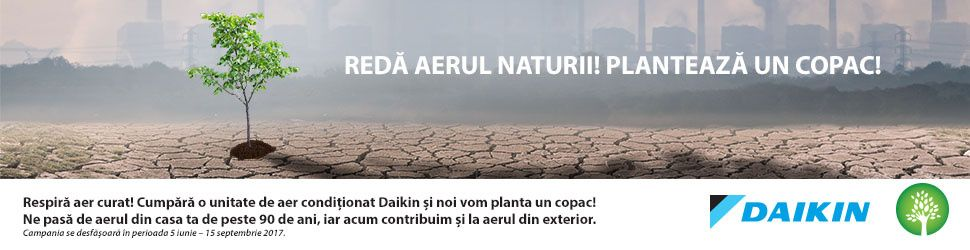 Reda aerul naturii! Daikin planteaza un copac