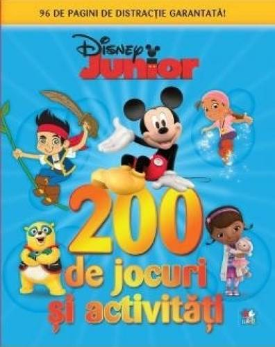 imagine 0 200 de jocuri si activitati. Disney Junior 978-606-686-798-6
