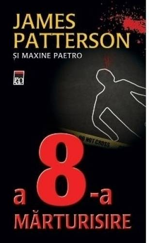 imagine 0 A 8-a marturisire - James Patterson 978-606-609-521-1