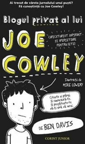 imagine 0 Blogul privat al lui Joe Cowley - Ben Davis 978-973-128-542-9