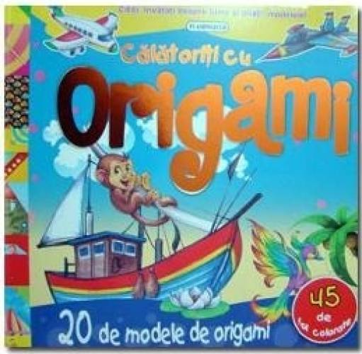 imagine 0 Calatoriti cu origami - 20 de modele 978-973-7948-70-0