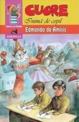 imagine 0 Cuore Inima de copil - Edmondo de Amicis 978-973-8958-91-3
