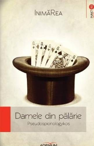imagine 0 Damele din palarie - InimaRea 978-606-93447-6-