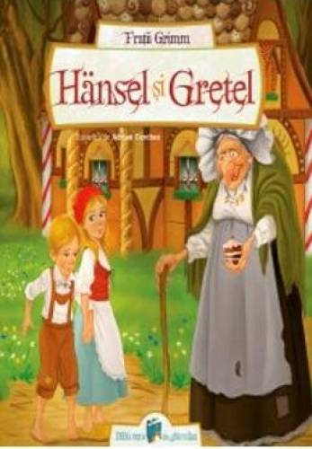 imagine 0 Hansel si Gretel - Fratii Grimm 978-606-8578-08-8
