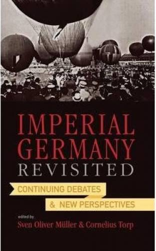 imagine 0 Imperial Germany Revisited 0857452528