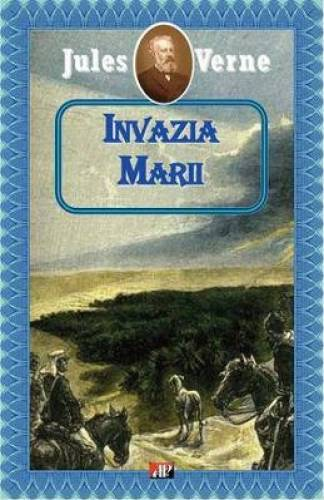 imagine 0 Invazia marii - Jules Verne 978-973-701-251-7