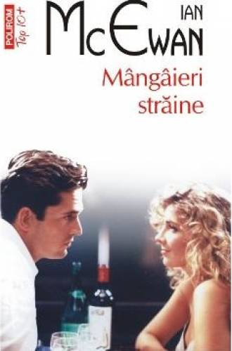 imagine 0 Mangaieri straine - Ian McEwan 978-973-46-4582-4