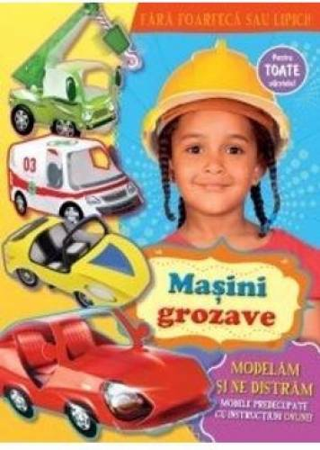 imagine 0 Masini grozave - Modelam si ne distram t978-9975-54-123-