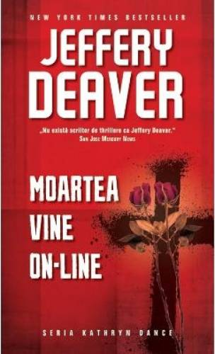 imagine 0 Moartea vine on-line - Jeffery Deaver 978-606-609-637-9