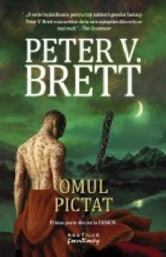imagine 0 Omul Pictat - Seria Demon - Vol. 1 - Peter V. Brett 978-606-579-859-5