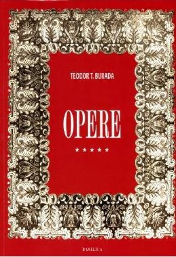 imagine 0 Opere Vol.5 - Teodor T. Burada 978-606-29-0012-0