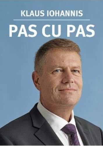 imagine 0 Pas cu pas - Klaus Iohannis 978-606-588-756-5