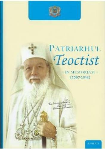imagine 0 Patriarhul Teoctist - In memoriam 2007-2014 978-606-8495-84-2