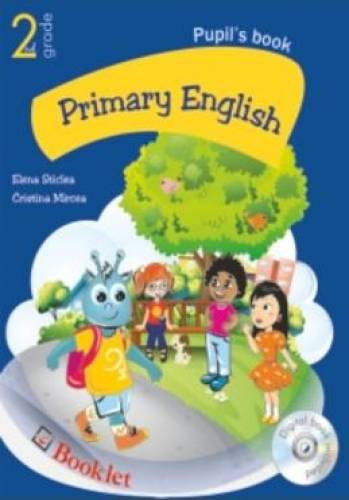 imagine 0 Primary english clasa 2 - Elena Sticlea Cristina Mircea 978-606-590-182-7