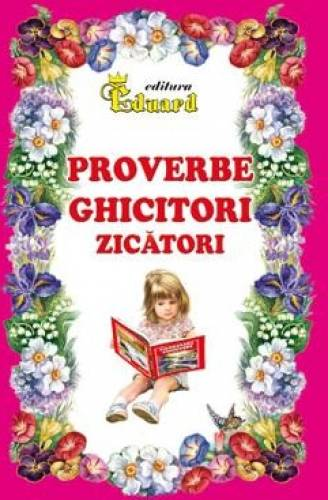 imagine 0 Proverbe ghicitori zicatori 978-606-571-267-6