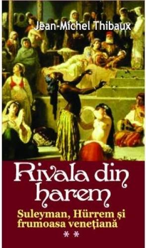 imagine 0 Rivala Din Harem 2 - Jean-Michel Thibaux 973-00000-108