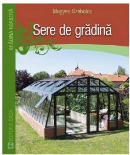 imagine 0 Sere De Gradina - Megyeri Szabolcs 978-606-8527-60-4
