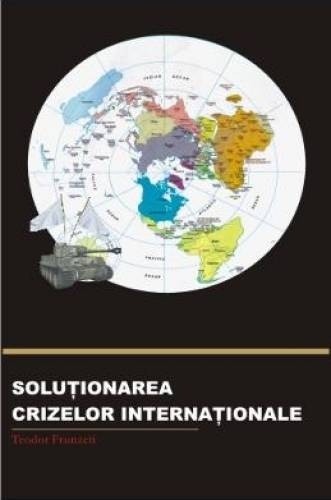 imagine 0 Solutionarea Crizelor Internationale - Teodor Frunzeti 973-611-401-5