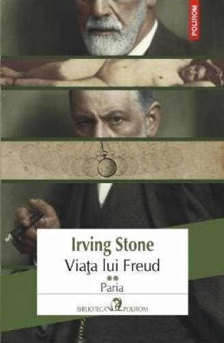 imagine 0 Viata lui Freud vol.2 Paria - Irving Stone 978-973-46-3347-0