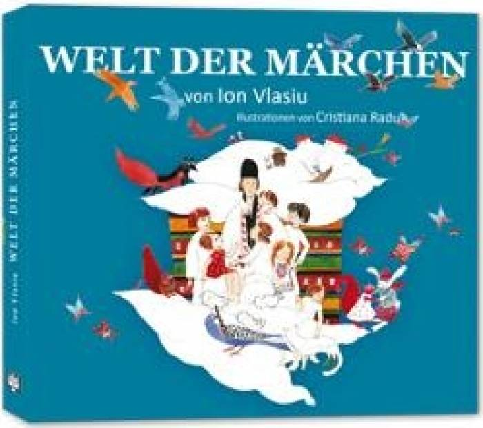imagine 0 Welt Der Marchen - Ion Vlasiu 978-606-8244-78-5