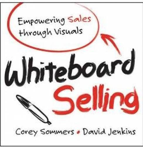 imagine 0 Whiteboard Selling Empowering Sales Thro 1118379769